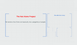 The Not Alone Project