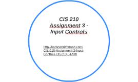 input controls cis 210
