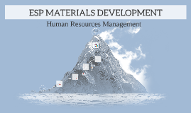 ESP MATERIALS DEVELOPMENT