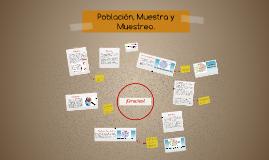 Copy of Población, Muestra y Muestreo