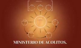 MINISTERIO DE ACOLITOS.