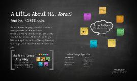 A Little About Ms. Jones