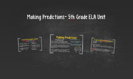Making Predictions- 5th Grade ELA Unit