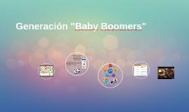 """Generación """"Baby Boomers"""""""
