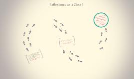 Reflexiones de la Clase 5
