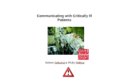 Copy of Communicating with Critically Ill Patient