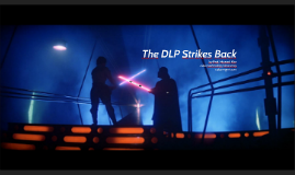 The DLP Strikes Back