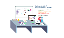Copy of Optimum Weight & Weight-Related Conditions