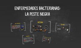 ENFERMEDADES BACTERIANAS: LA PESTE NEGRA