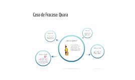 Copy of Caso de Fracaso: Quara