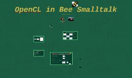 OpenCL in BeeSmalltalk