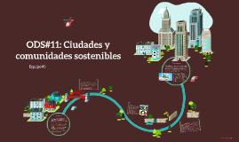 ODS: Ciudades y comunidades sostenibles