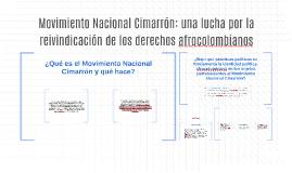 Movimiento Nacional Cimarrón: una lucha por la reivindicació