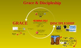 Grace & Discipleship