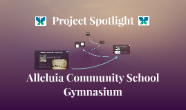 Alleluia Community School Gym