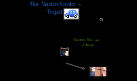 Newton Scooter Project
