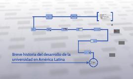 Breve historia del desarrollo de la universidad en América L