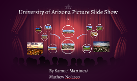 University of Arizona Picture Slide Show