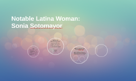 Notable Latina Woman: