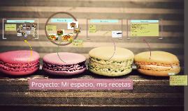 Proyecto: Mi espacio, mis recetas