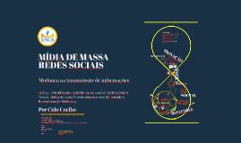 Aula USCS - MIDIA DE MASSA X MÍDIAS DIGITAIS