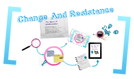 Social: Change and Resistance