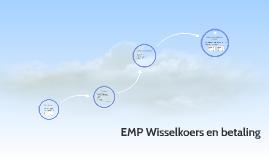 EMP Wisselkoers en betaling