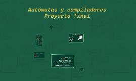 Autómatas y compiladoresProyecto final