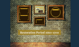 Restoration Period 1660-1700