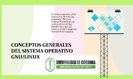Copia de CONCEPTOS GENERALES DEL SISTEMA OPERATIVO GNU/LINUX