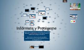 Informate y Protegeme