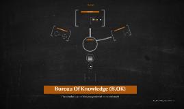 Bureau Of Knowledge (B.OK)