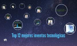Top 12 mejores inventos tecnológicos