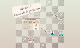 Módulo III: Resolución de problemas