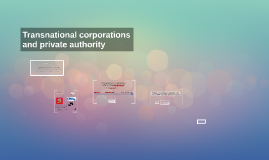 Transnational corporations and private authority