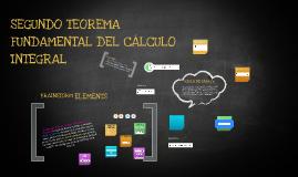 Copy of SEGUNDO TEOREMA FUNDAMENTAL DEL CÁLCULO