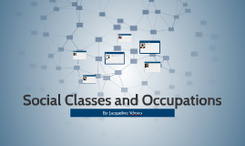 Social Classes and Occupations