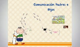 Copy of Escuela para Padres - Comunicación Padres e Hijos