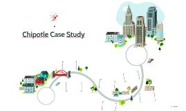 Chipotle Case Study