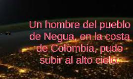 Un hombre del pueblo de Negua, en la costa de Colombia, pudo