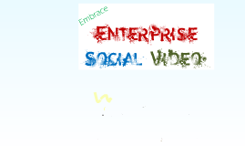 Copy of Harness the power of enterprise social video