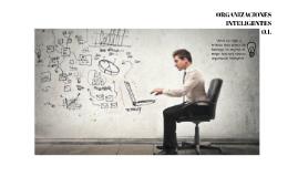 Copy of Organizaciones Inteligentes O.I.