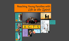 Reaching Young Families with Life In the Spirit