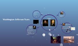 Washington-Jefferson Years