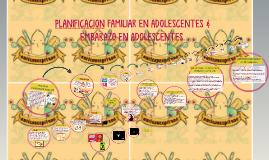 Copy of PLANIFICACION FAMILIAR EN ADOLESCENTES & EMBARAZO EN ADOLESC