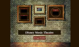 Disney Music Theatre