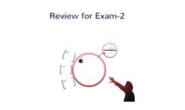 Exam -2 review