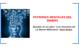 PATRONES MENTALES DEL DINERO