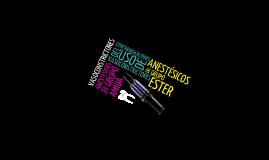 Anestésicos de los grupos amidas y esteres. Vasoconstrictores y sus complicaciones