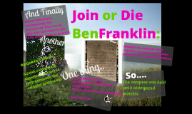 Copy of Copy of Join or Die Ben Franklin